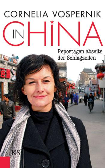 In China - Reportagen abseits der Schlagzeilen, Verlag Kremayr & Scheriau KG