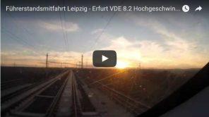 Bild: Youtube Video: Führerstandsmitfahrt Leipzig-Erfurt VDE 8.2 Timelapse