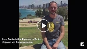 Bild: Live-Video vom Sabbath-Stadtbummel durch Tel Aviv und Jaffa