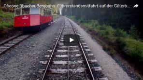 [Video] Oberweißbacher Bergbahn: Führerstandsmitfahrt Bergfahrt Steilstrecke