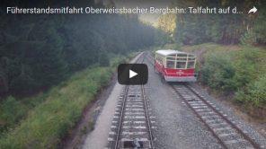 [Video] Oberweißbacher Bergbahn: Führerstandsmitfahrt Talfahrt