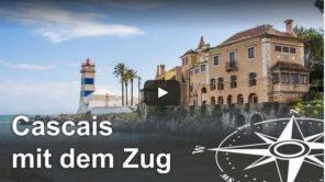 Ausflugstipp: Mit dem Zug von Lissabon nach Cascais (Video)