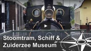 Stoomtram Dampflokfahrt, Schiff und Zuiderzee Museum in Enkhuizen: Video Vorschau
