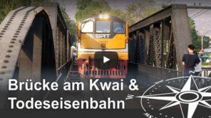 Brücke am Kwai und Todeseisenbahn in Thailand - Video