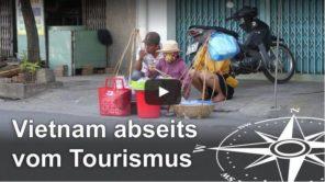 Tuy Hoa Vietnam abseits vom Tourismus (Video)