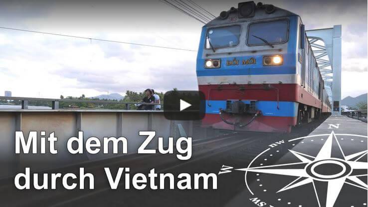 Mit dem Zug durch Vietnam Video