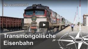 Transmongolische Eisenbahn Video