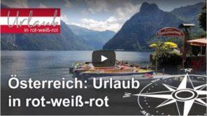 Österreich Urlaub Video - Urlaub in rot-weiß-rot